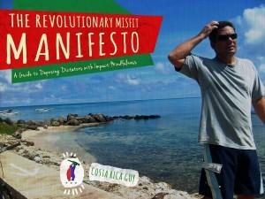 Revolutionary Misfit Creed